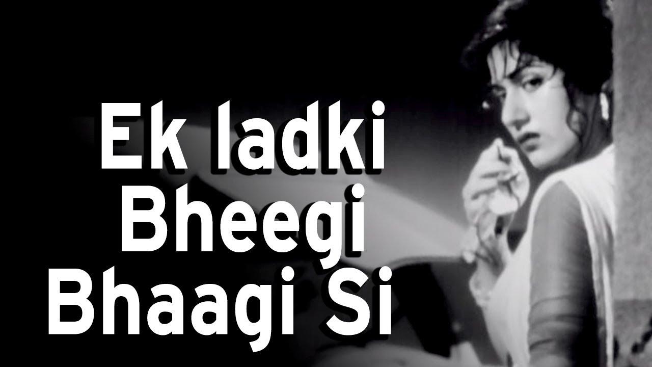Ek Ladki Bheegi Bhaagi Si Lyrics in Hindi and Ek Ladki Bheegi Bhaagi Si Lyrics in English. Ek ladki bheegi bhaagi si is a hindi song from the hindi movie Chalti Ka Naam Gaadi (1958) starring Madhubala, Kishore Kumar, and Ashok Kumar. This song is sung by Kishore Kumar. This song is also searched as ek ladki bhigi bhagi si song lyrics.