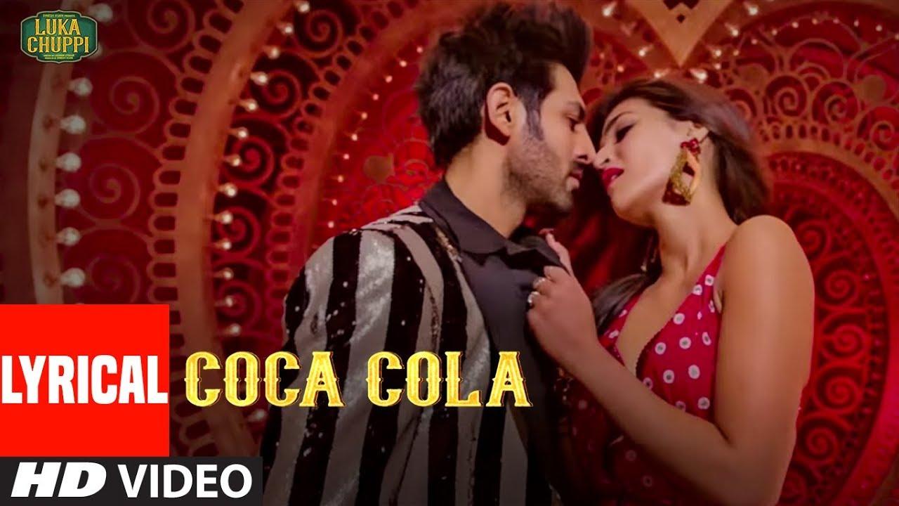 Coca Cola Tu Lyrics - Tony Kakkar, Neha Kakkar, Luka Chuppi (2019)