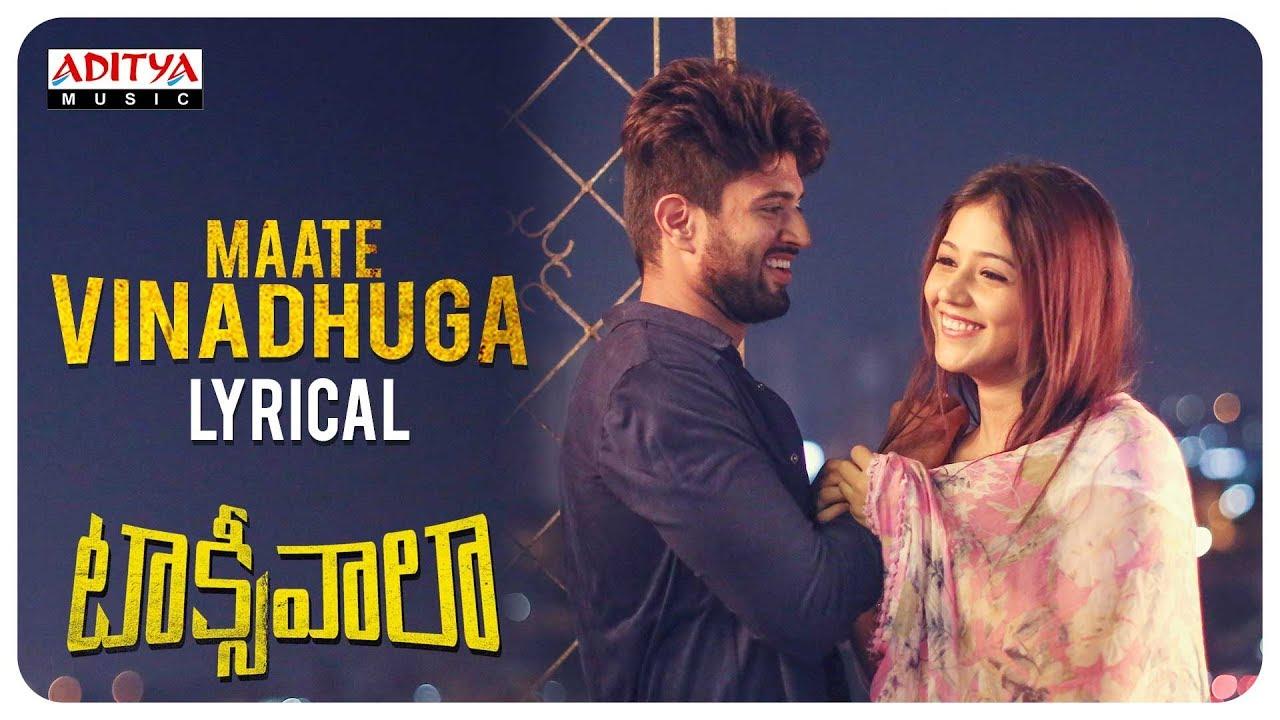 Maate Vinadhuga Lyrics in English and Telugu - Sid Sriram, Taxiwaala (2018)