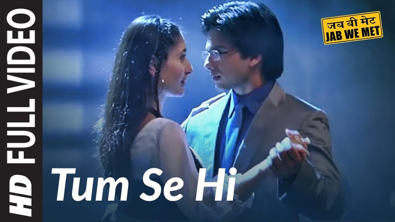 Tum Se Hi Lyrics in Hindi and English - Mohit Chauhan, Jab We Met (2007)