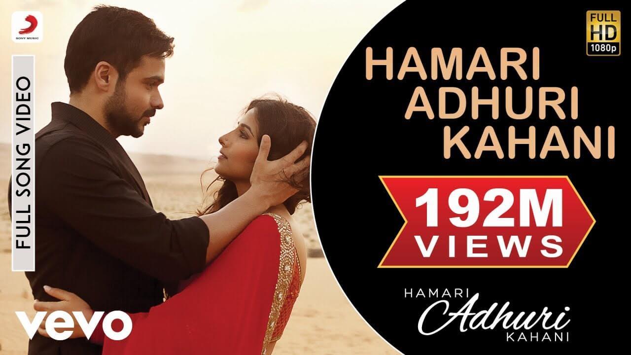 हमारी अधूरी कहानी Hamari Adhuri Kahani Lyrics in Hindi and English - Arijit Singh, Hamari Adhuri Kahani (2015)