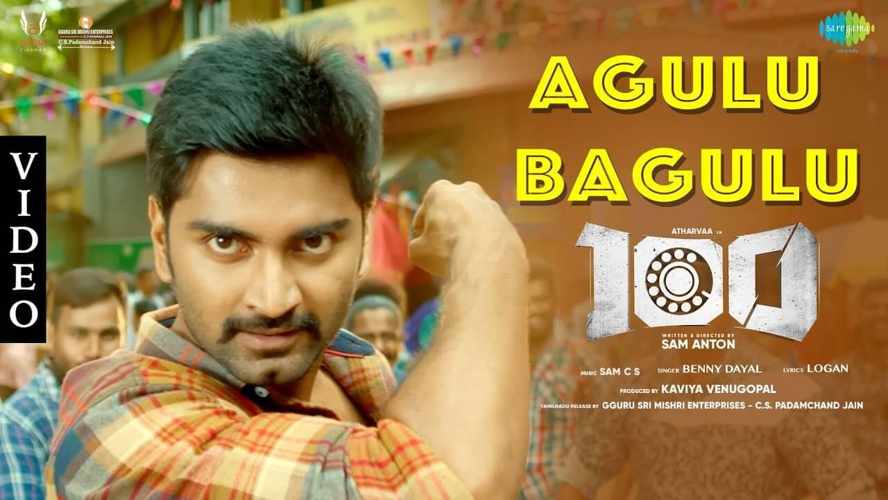 Agulu Bagulu Lyrics in Tamil and English - 100 (2019), Benny Dayal