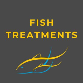 FISH TREATMENTS