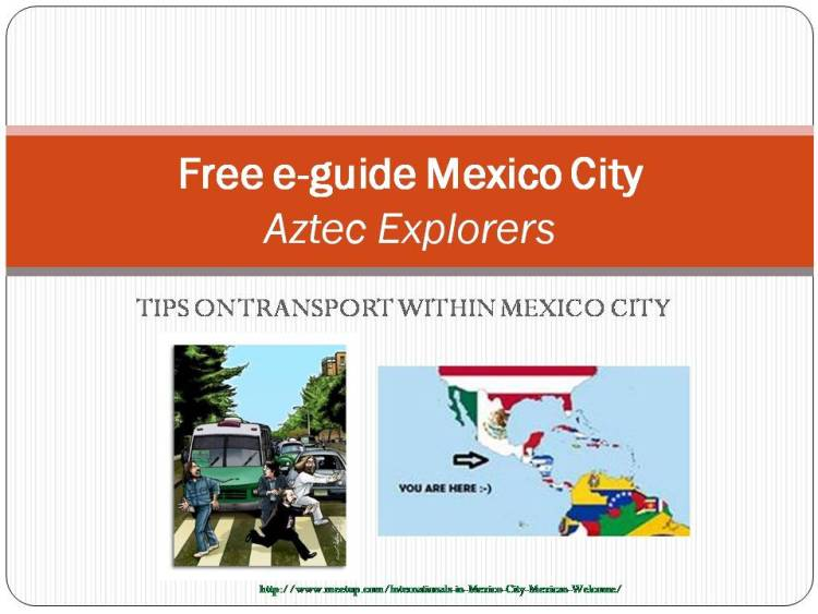 Mexican Welcome (Mexico City) - Tips on Transport v2.jpg