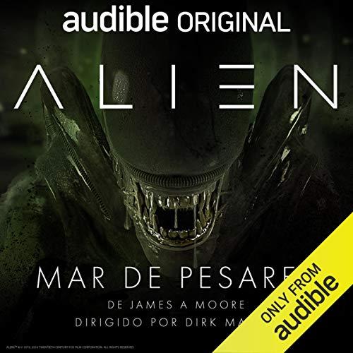Alien, Mar de pesares