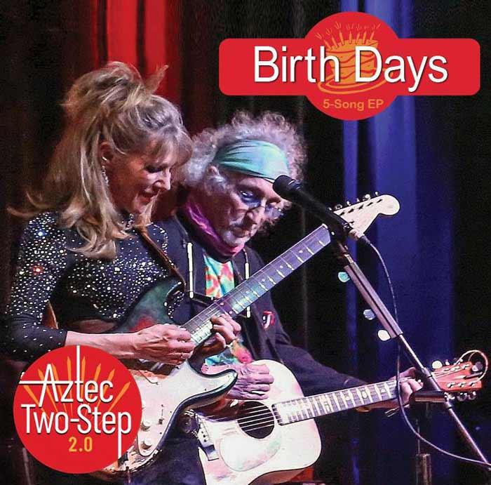 Aztec Two-Step 2.0 - Birth Days