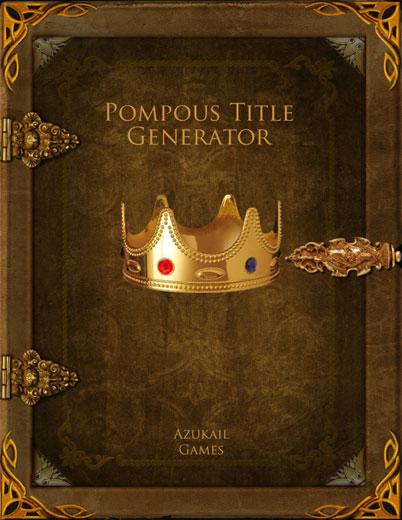 Pompous Title Generator