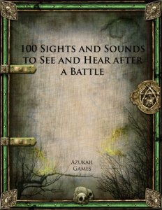 100 Sights and Sounds to See and Hear after a Battle