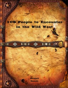 100 People to Encounter in the Wild West