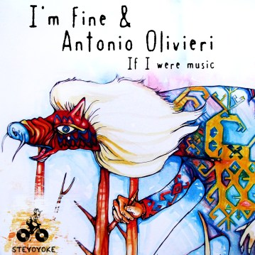 Cover artwork for Antonio Olivieri & I'm Fine // Steyoyoke Recordings, Berlin 2012