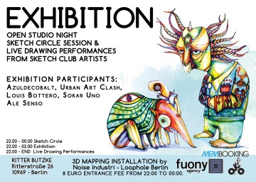 Open studio night, Sketch Club and group exhibition with Urban Art Clash Crew from Berlin