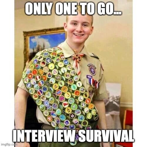 Only one to go… Interview survival