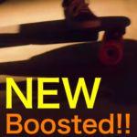 【電動スケボー】ついにBoosted Boardに新型登場!!