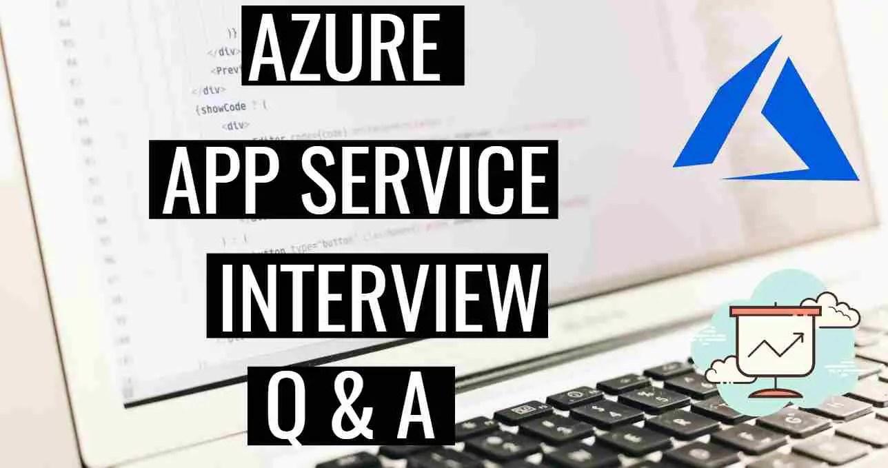 Azure-App-Service-Interview Questions
