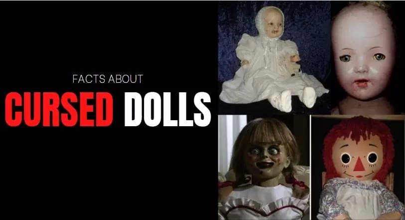 Facts about cursed dolls