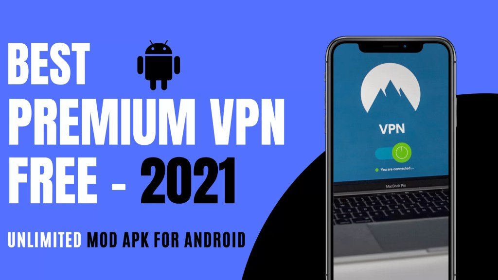 Premium VPN Free Download for Android