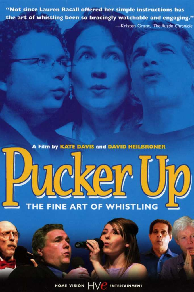 Pucker_Up_The_Fine_Art_of_Whistling