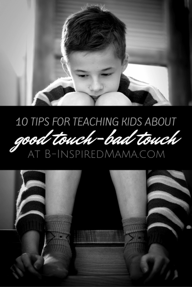 https://i1.wp.com/b-inspiredmama.com/wp-content/uploads/2012/06/10-Tips-for-Teaching-Kids-About-Good-Touch-Bad-Touch-at-B-Inspired-Mama1.png?resize=660%2C989
