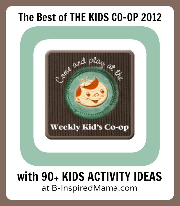 2012's Best Kids Activities from The Kids Co-Op at B-InspiredMama