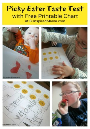 Picky Eater Taste Test with Free Printable Chart at B-InspiredMama.com