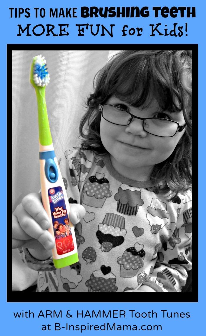 Make Brushing Teeth Fun for Kids at B-InspiredMama.com