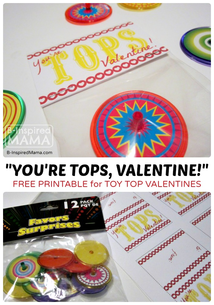 Youu0027re Tops Valentine Printable At B Inspired Mama