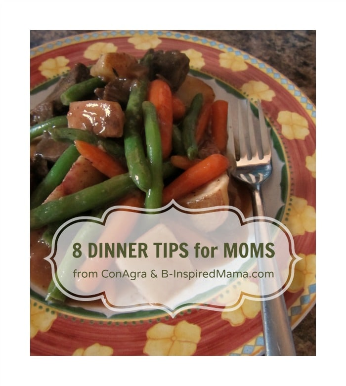 Dinner Tips for Moms [with ConAgra Foods]
