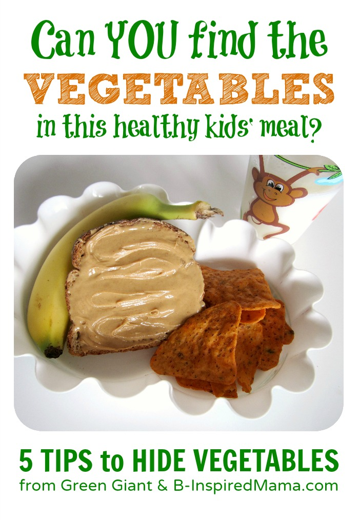 Tricks to Hide Vegetables for Kids from Green Giant & B-InspiredMama.com