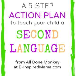 How to Teach a Child a Second Language [from All Done Monkey]