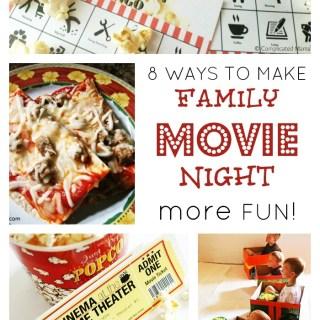 8 Seriously Fun Ideas for Family Movie Night
