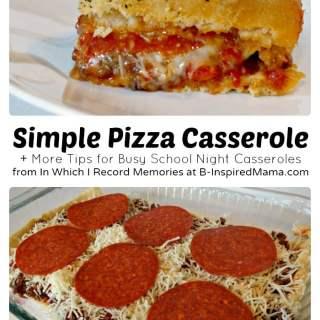 An Easy Recipe for Pizza Casserole