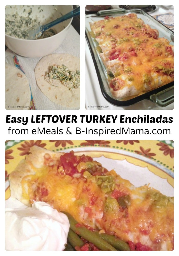 Super Easy Leftover Turkey Enchiladas - Sponsored by eMeals at B-Inspired Mama