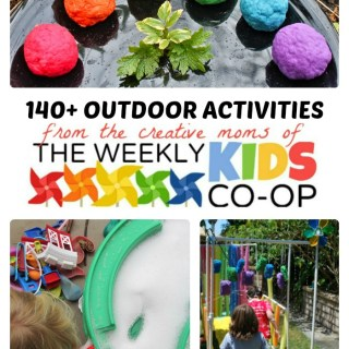 140+ Outdoor Activities for Kids from The Weekly Kids Co-Op