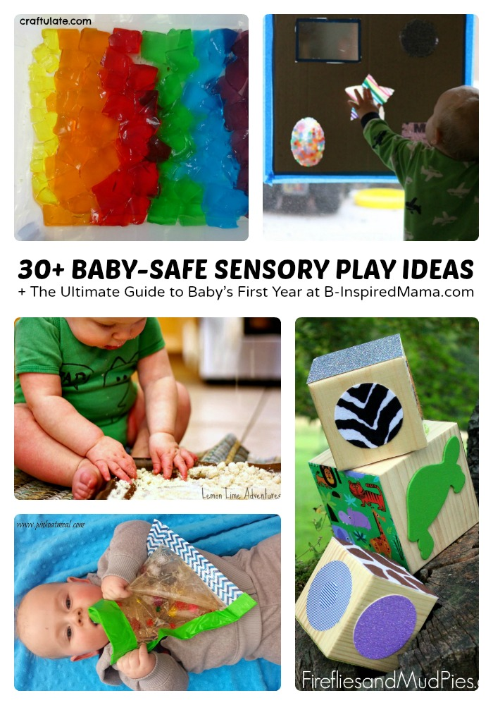 30+ Baby Safe Sensory Play Ideas + The Ultimate Guide to Baby's First Year at B-Inspired Mama