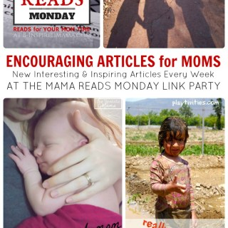 Mama Reads Mondays – This Week's Articles