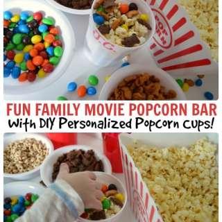 Family Movie Night Popcorn Bar + Personalized Popcorn Cups