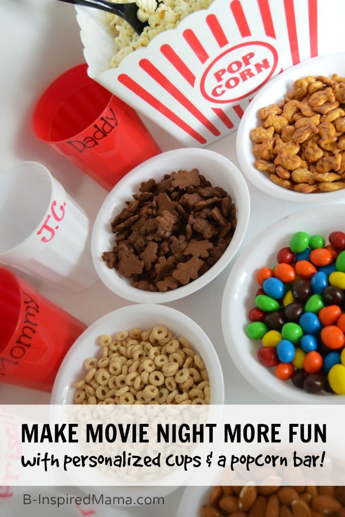 An Easy Movie Night Popcorn Bar with DIY Personalized Popcorn Cups + An APP to Make Your Popcorn PERFECT! #sponsored #GoodbyeBurnedPopcorn #PerfectPop at B-InspiredMama