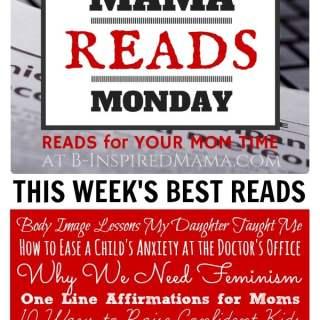 Mama Reads Monday – July 28th