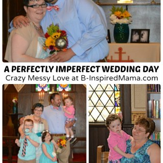 Crazy Messy Love – Our Wedding Day