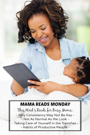 Mama Reads Monday - This Week's Reads for Busy Moms - In the Trenches, Productivity, and More