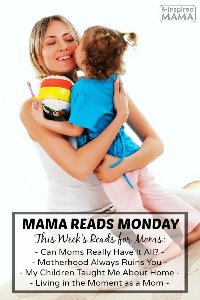Mama Reads Monday – Motherhood Ruins You and MORE!