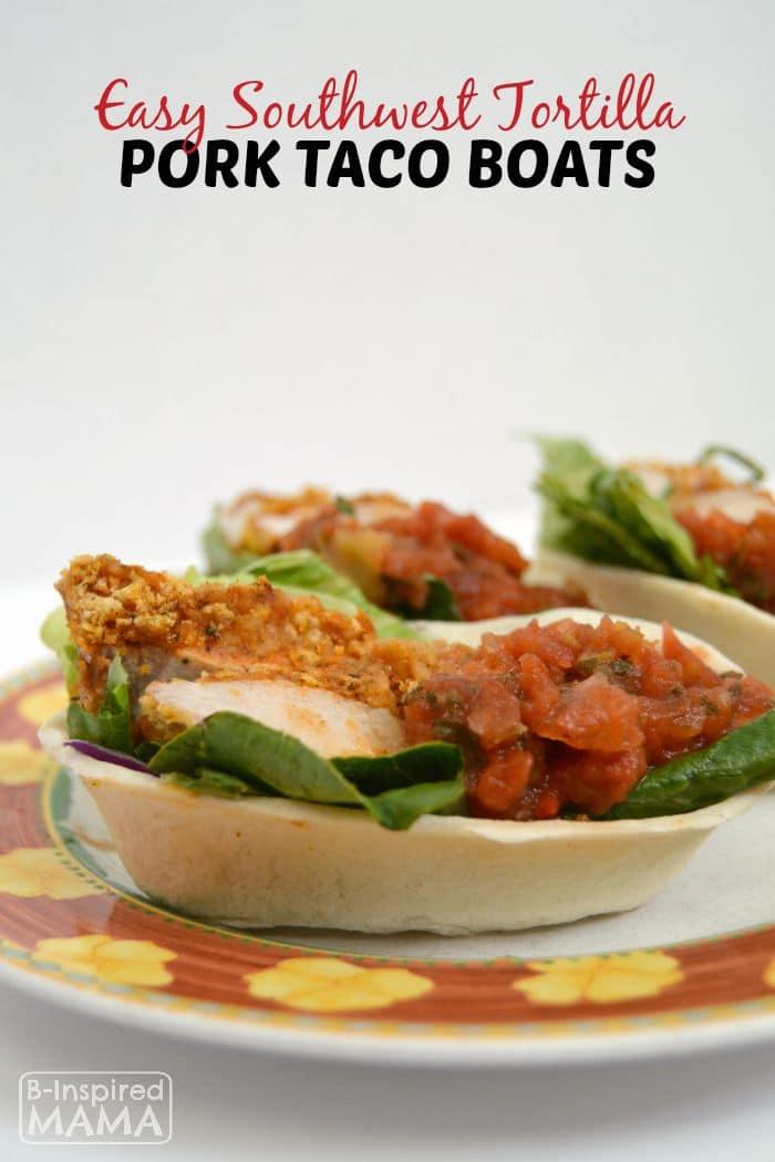 Easy Southwest Tortilla Pork Taco Boats Dinner Recipe - at B-Inspired Mama
