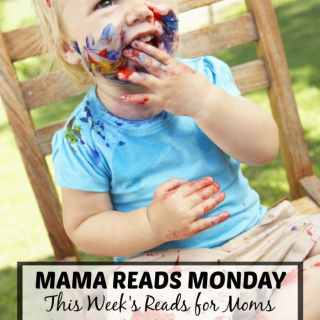 Mama Reads Monday – Measuring Up, Messy Kids, and MORE!