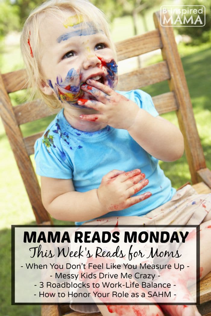Mama Reads Monday - Measuring Up, Messy Kids, and MORE! - at B-Inspired Mama