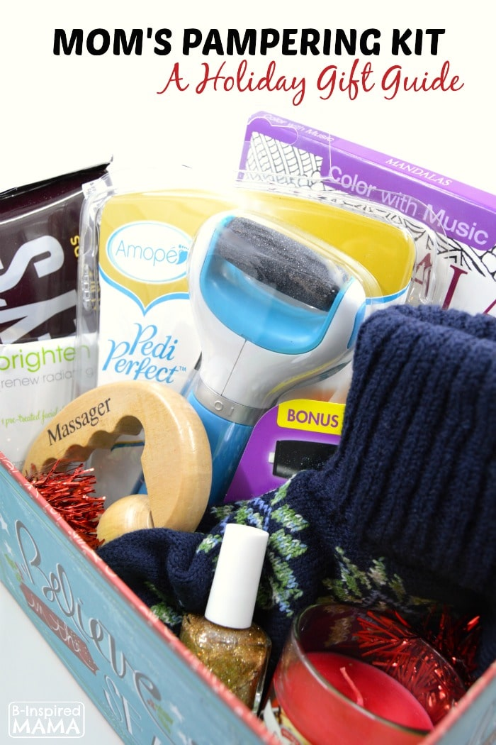 A Pampering Kit Gift for Moms - A 2015 Holiday Gift Guide at B-Inspired Mama