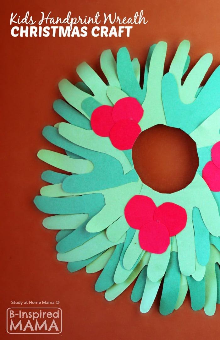 Cute Kids Handprint Wreath Christmas Craft - at B-Inspired Mama