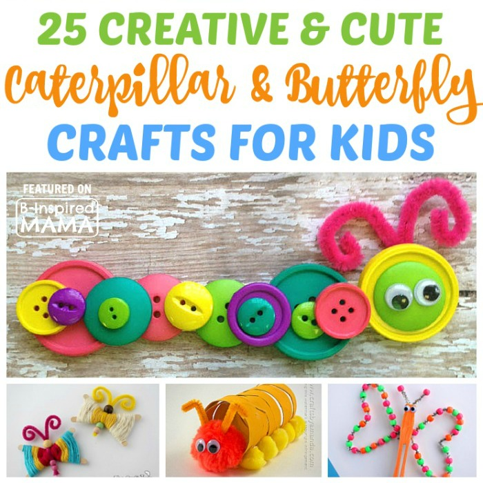 25 Creative and Cute Caterpillar and Butterfly Crafts for Kids - Perfect for a Spring Preschool Theme - Facebook