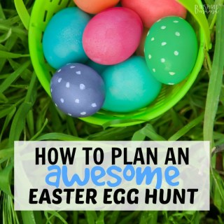 How to Plan an Easter Egg Hunt that's Awesome