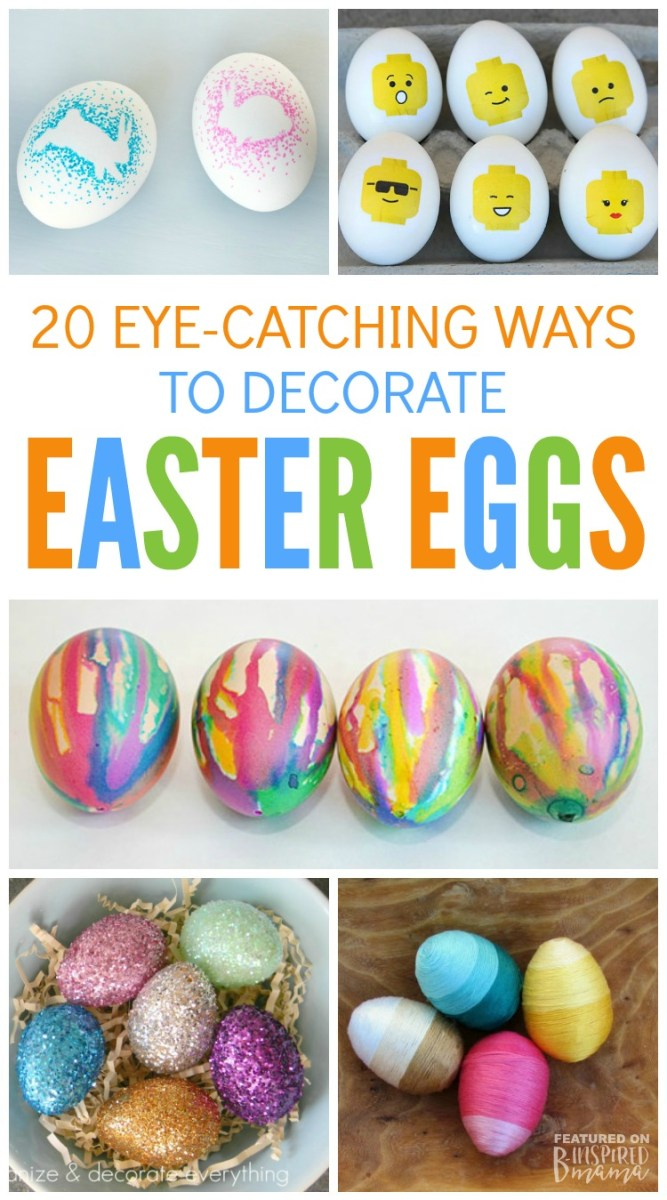 20 eye catching ways to decorate easter eggs b inspired mama Creative easter egg decorating ideas