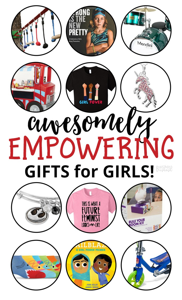 Awesomely Empowering Gifts for Girls - A B-Inspired Mama Gift Guide perfect for you if you have a daughter who isn't into the